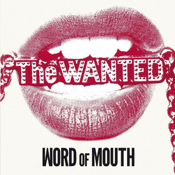 The Wanted - Word of Mouth ( CD 2013 ) NEW N  SEALED